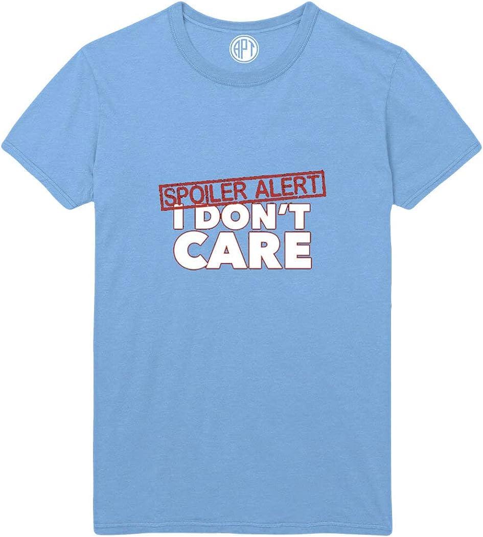 Spoiler Alert I Don't Care Printed T-Shirt