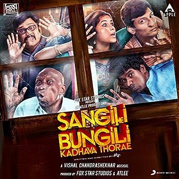Sangili Bungili Kadhava Thorae (Original Motion Picture Soundtrack)