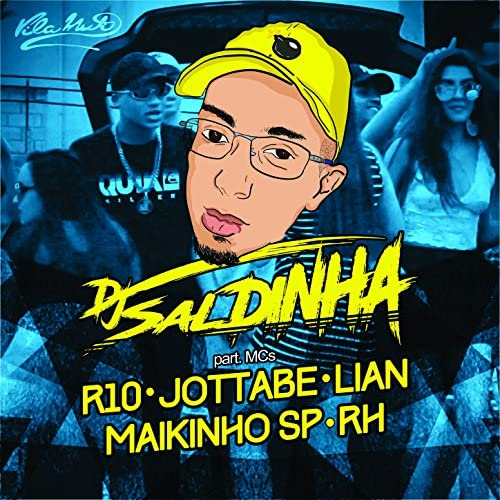 Dj Saldinha & Junior Liborio feat. Jottabe, Mc Lian & Mc Rh