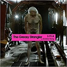The Greasy Strangler original Soundtrack