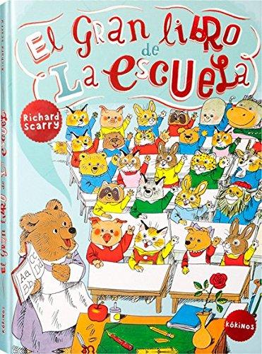El gran libro de la escuela (Spanish Edition)