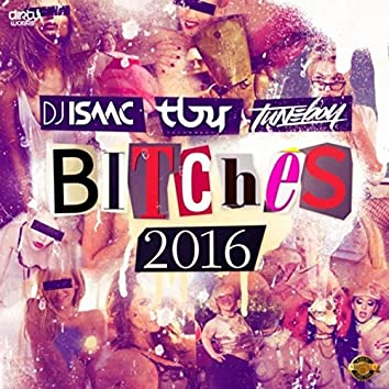 Bitches 2016