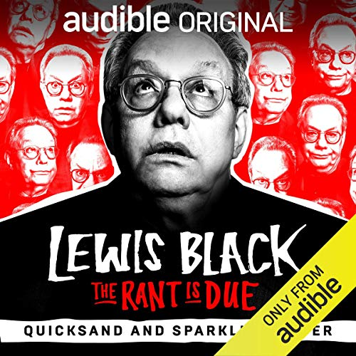 Ep. 22: Quicksand and Sparkling Water (The Rant is Due) audiobook cover art
