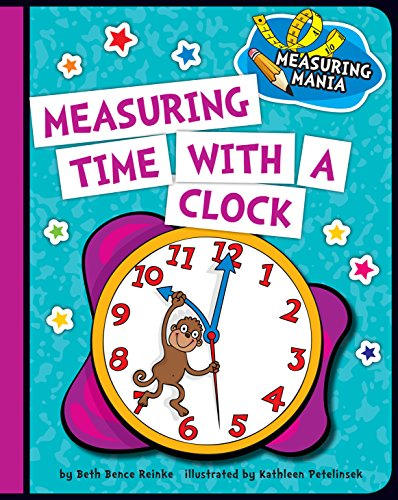 Measuring Time with a Clock (Explorer Junior Library: Math Explorer Junior) (English Edition)
