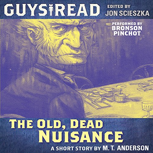 Guys Read: The Old, Dead Nuisance audiobook cover art