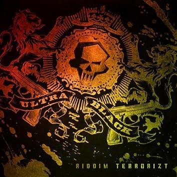 UltraBLACK - Riddim Terrorizt