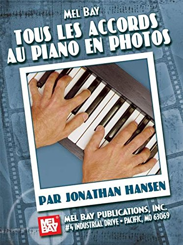 Complete Piano Photo Chords French Edition: Buch für Klavier