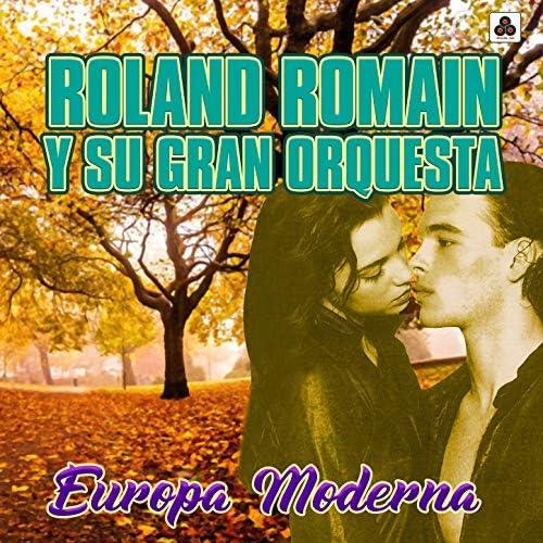 Roland Romain y Su Gran Orquesta