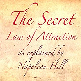 The Secret Law of Attraction as Explained by Napoleon Hill                   By:                                                                                                                                 Napoleon Hill                               Narrated by:                                                                                                                                 Macmillan Audio                      Length: 4 hrs and 4 mins     123 ratings     Overall 4.5