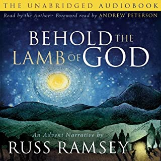 Behold the Lamb of God audiobook cover art