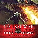 The Last Wish - Blackstone Audiobooks - 05/05/2015