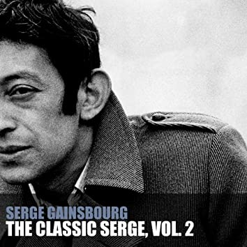 The Classic Serge, Vol. 2