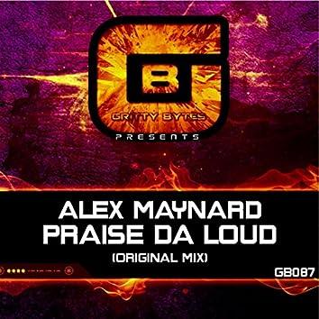 Praise Da Loud