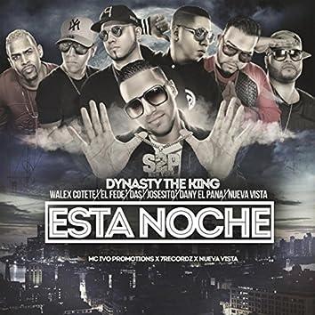 Esta Noche (feat. Walex Cotete, El Fede, Das, Josesito, Dany el Pana & Nueva Vista)