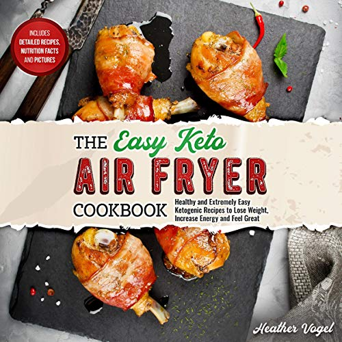 The Easy Keto Air Fryer Cookbook audiobook cover art