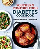 Best Diabetes Cookbooks - The Southern Comfort Food Diabetes Cookbook: Over 100 Review