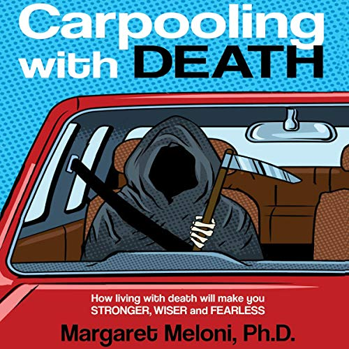 Carpooling with Death Audiobook By Margaret Meloni cover art