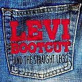 Levi Bootcut & the Straight Legs [Explicit]