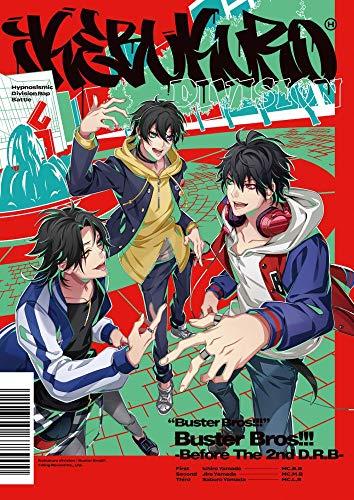 ヒプノシスマイク イケブクロ・ディビジョン 「Buster Bros!!! -Before The 2nd D.R.B-」