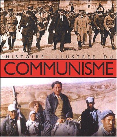 Histoire illustrée du communisme