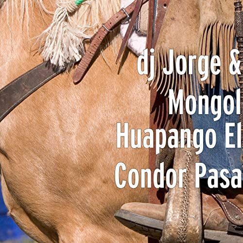 Mongol & DJ Jorge