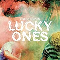 Lucky Ones by The Crookes