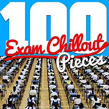 100 Exam Chillout Pieces