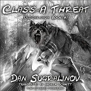 Class-A Threat     Disgardium, Book 1              Autor:                                                                                                                                 Dan Sugralinov,                                                                                        Andrew Schmitt - translator                               Sprecher:                                                                                                                                 Daniel Thomas May                      Spieldauer: 10 Std. und 12 Min.     3 Bewertungen     Gesamt 5,0
