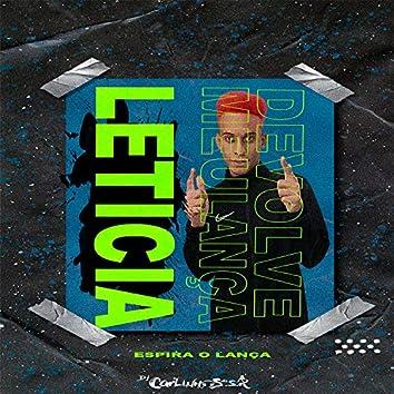 Espira o Lança Vs Devolve Meu Lança Leticia (feat. Mc 2Jhow)