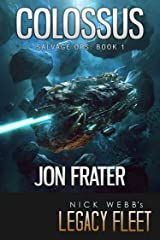 Colossus: Salvage Ops: Book 1 (Legends of Legacy Fleet: Salvage Ops) Kindle Edition