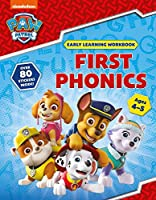 First Phonics (Ages 4 to 5; PAW Patrol Early Learning Sticker Workbook)