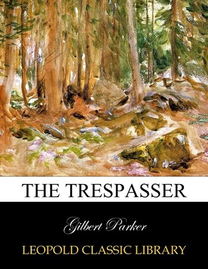 寸法うぬぼれたメジャーThe Trespasser