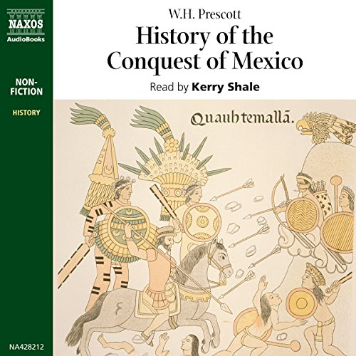 History of the Conquest of Mexico audiobook cover art