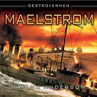 Maelstrom     Destroyermen, Book 3              Written by:                                                                                                                                 Taylor Anderson                               Narrated by:                                                                                                                                 William Dufris                      Length: 17 hrs and 46 mins     Not rated yet     Overall 0.0