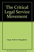 The Critical Legal Service Movement