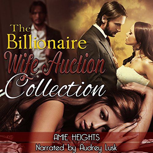 The Billionaire Wife Auction Collection cover art