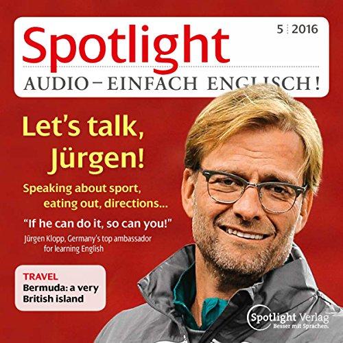 Spotlight Audio - Let's talk, Jürgen. 5/2016 Titelbild