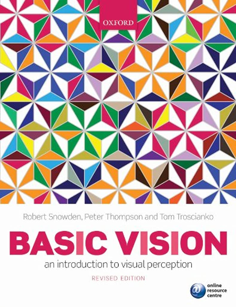 インストラクター突然のわずかなBasic Vision: An Introduction to Visual Perception (English Edition)