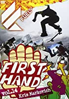 Fuel First Hand Vol.14/Kris Marcovich(クリス・マーコビッチ) [DVD]