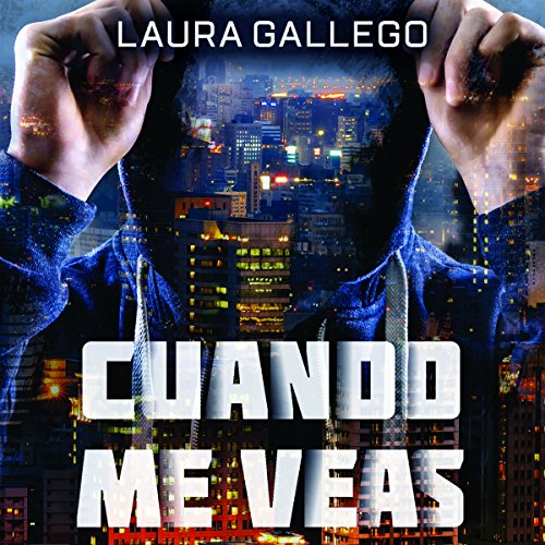 Cuando me veas                   By:                                                                                                                                 Laura Gallego                               Narrated by:                                                                                                                                 Eva Andrés                      Length: 12 hrs and 19 mins     6 ratings     Overall 4.0