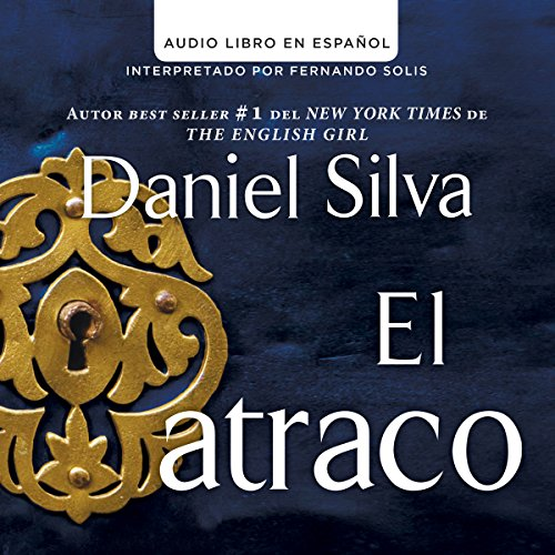 El atraco [The Heist] audiobook cover art