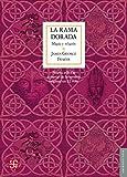 La rama dorada. Magia y religión: Magia y religión (Nueva edición a partir de la versión original en 12 vols.) (Antropología) (Spanish Edition)