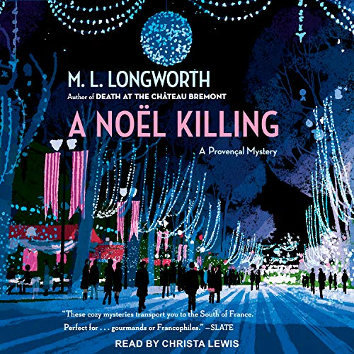 A Noel Killing (Verlaque and Bonnet Provencal Mystery, Band 8)
