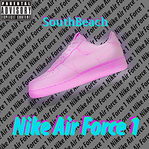 Nike Air Force [Explicit]