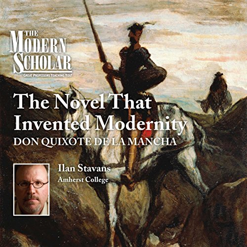 The Modern Scholar: The Novel that Invented Modernity Titelbild