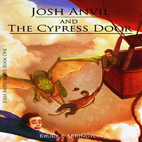 Josh Anvil and the Cypress Door audiobook cover art