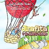 Jirafita y el Diente Perdido: Cuento Para Niños 4-8 Años, Libros Ilustrados Para Dormir, Libro Prees...