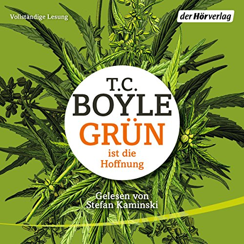 Grün ist die Hoffnung                   By:                                                                                                                                 T. C. Boyle                               Narrated by:                                                                                                                                 Stefan Kaminski                      Length: 13 hrs and 37 mins     Not rated yet     Overall 0.0
