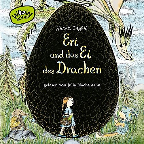 Eri und das Ei des Drachen