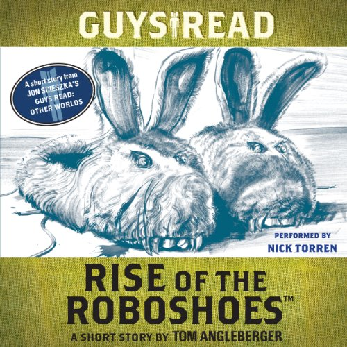 Guys Read: Rise of the RoboShoes audiobook cover art